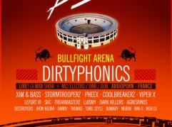 Dirtyphonics Bullfight Arena